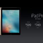 【速報2】9.7インチiPad Proも正式発表になった